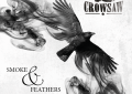 REVIEW: CROWSAW – Smoke And Feathers (2014) (Sky Rocket Records)